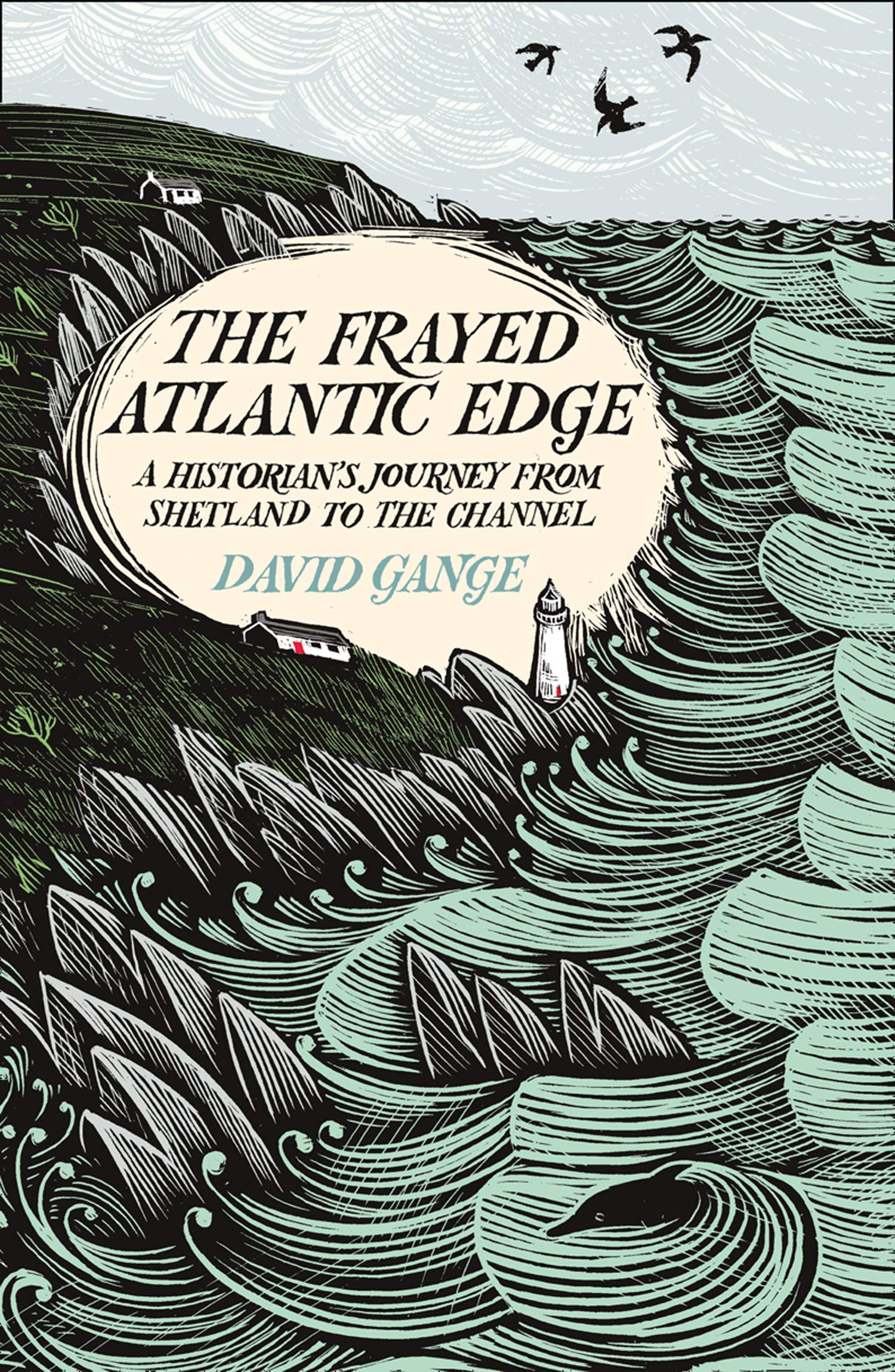 The Frayed Atlantic Edge | David Gange 9780008225117 David Gange Collins   Landeninformatie, Watersportboeken Britse Eilanden, Zeeën en oceanen