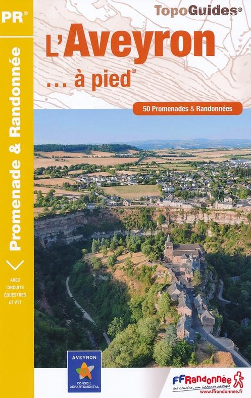 D012  Aveyron... à pied | wandelgids 9782751409134  FFRP Topoguides  Wandelgidsen Lot, Tarn, Toulouse