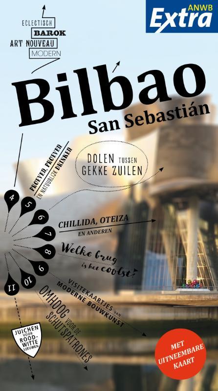 ANWB Extra reisgids Bilbao 9789018045296  ANWB ANWB Extra reisgidsjes  Reisgidsen Baskenland, Noordwest-Spanje