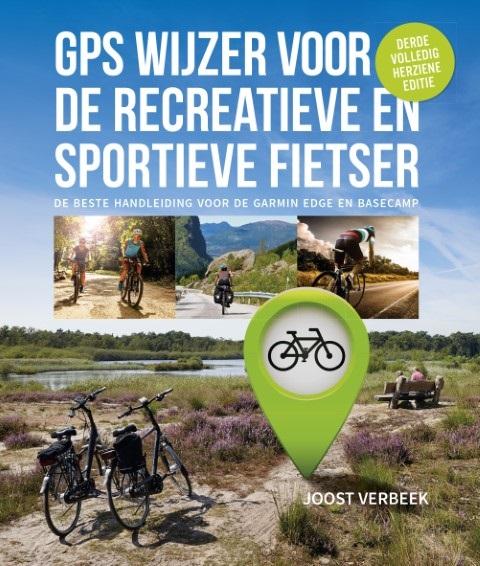GPS Wijzer voor de recreatieve en sportieve fietser 9789082858518  Aerial Company   Fietsgidsen Reisinformatie algemeen