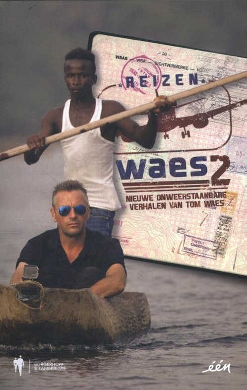 Reizen Waes 2 9789089317131 Tom Waes Manteau   Reisverhalen Wereld als geheel