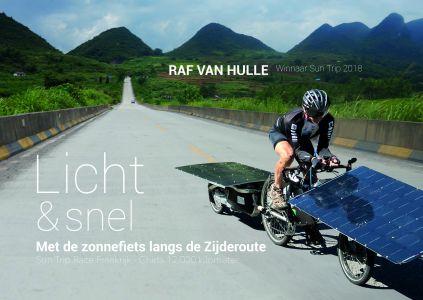 Met de zonnefiets naar de Zijderoute | reisverhaal Raf Van Hulle 9789492419491 Raf Van Hulle Willems   Fietsreisverhalen Azië