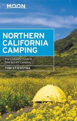 Moon Handbook Northern California | reisgids 9781640490390  Moon   Campinggidsen, Wandelgidsen California, Nevada