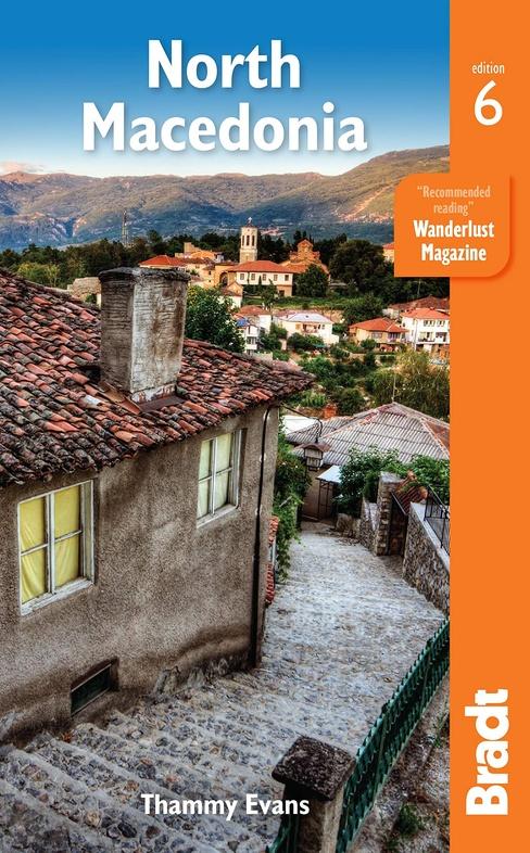 The Bradt Guide to North Macedonia | reisgids 9781784770846 Evans Bradt   Reisgidsen Servië, Bosnië-Hercegovina, Macedonië, Kosovo, Montenegro