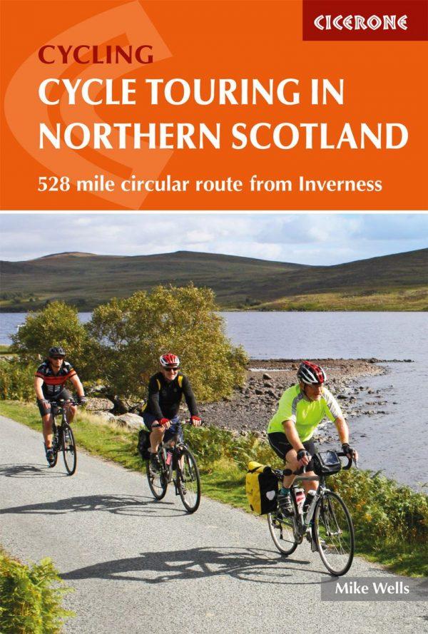 Cycle Touring in Northern Scotland 9781786310026 Mike Wells Cicerone Press   Fietsgidsen de Schotse Hooglanden (ten noorden van Glasgow / Edinburgh)