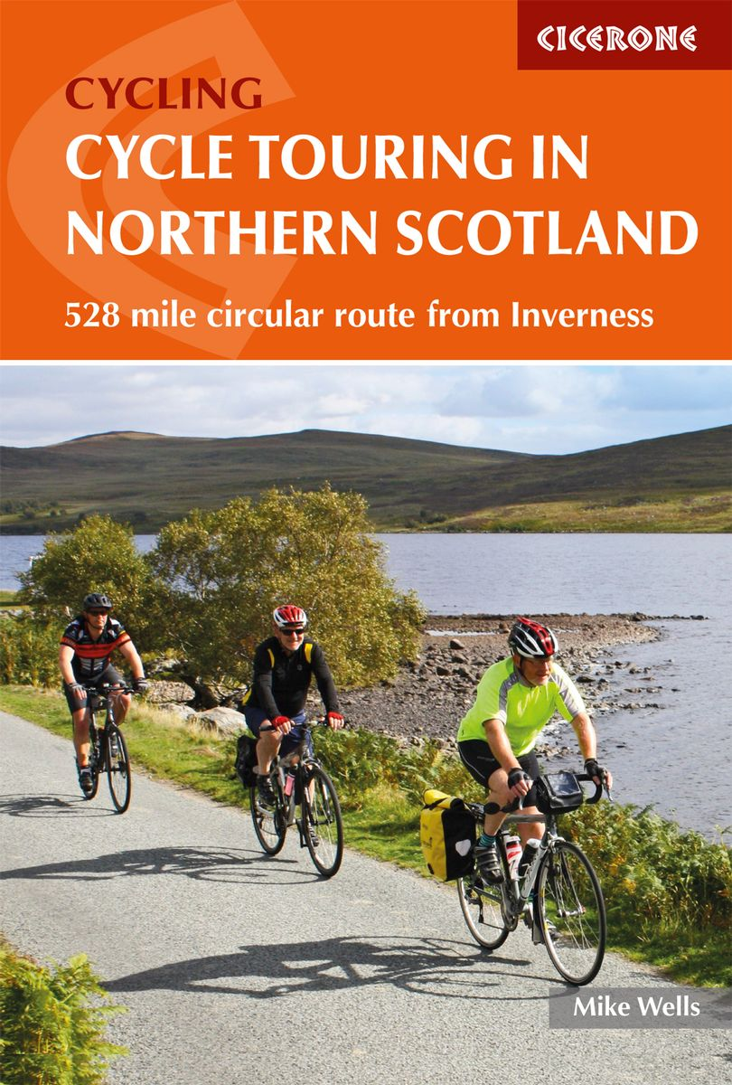Cycle Touring in Northern Scotland 9781786310026 Mike Wells Cicerone Press   Fietsgidsen de Schotse Hooglanden (ten noorden van Glasgow / Edinburgh)
