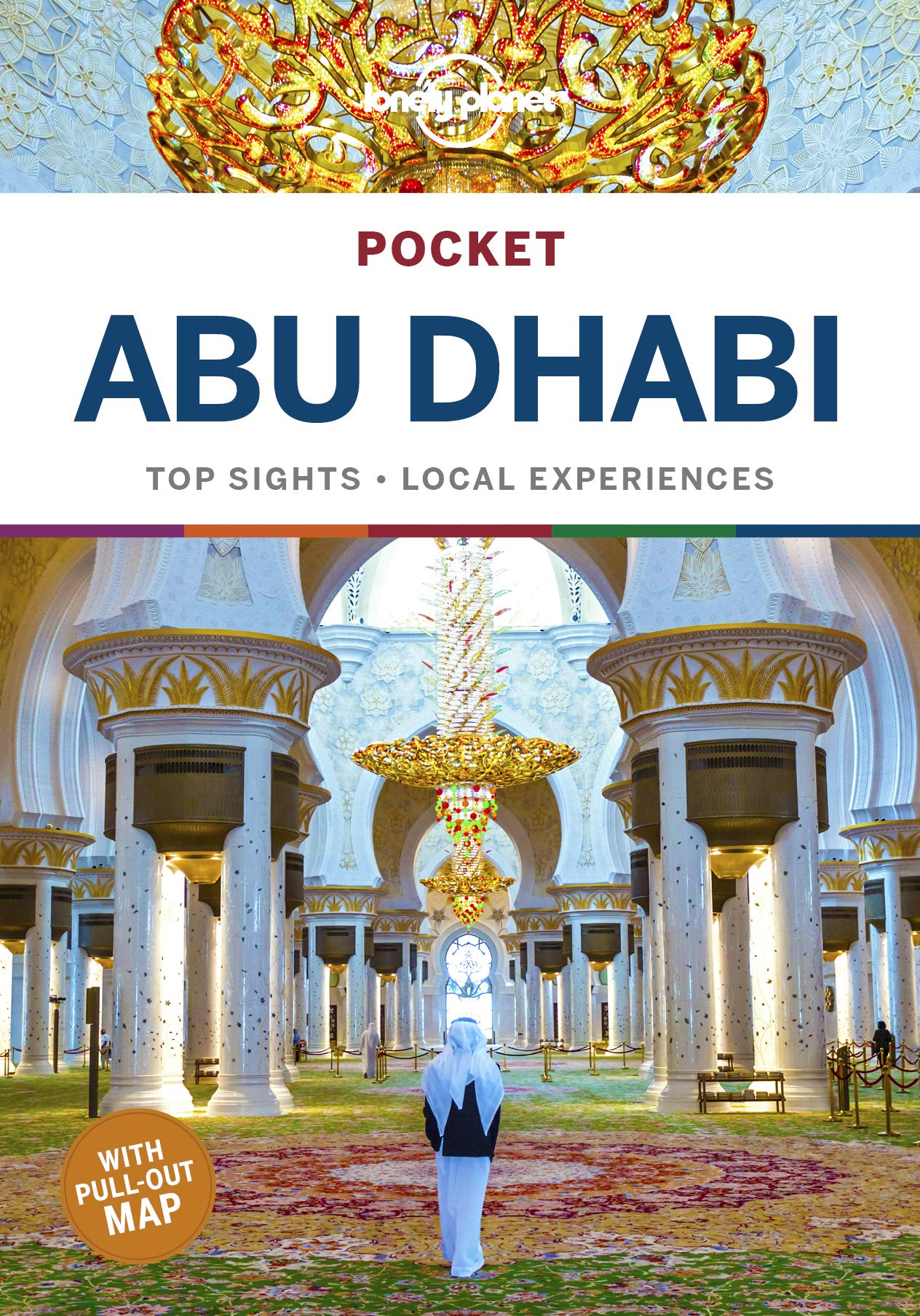 Abu Dhabi Lonely Planet Pocket Guide 9781786570765  Lonely Planet Lonely Planet Pocket Guides  Reisgidsen Oman, Abu Dhabi, Dubai, Saudi-Arabië, Jemen