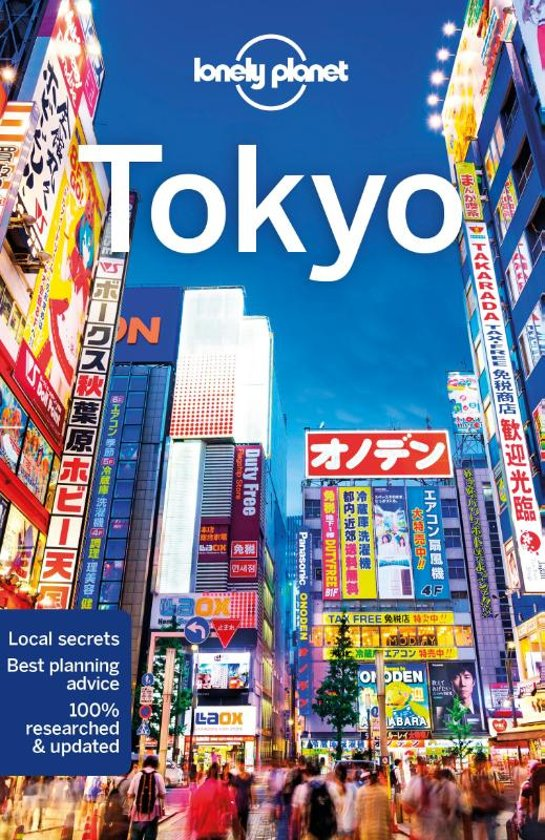 Tokyo | Lonely Planet City Guide 9781786578488  Lonely Planet Cityguides  Reisgidsen Japan