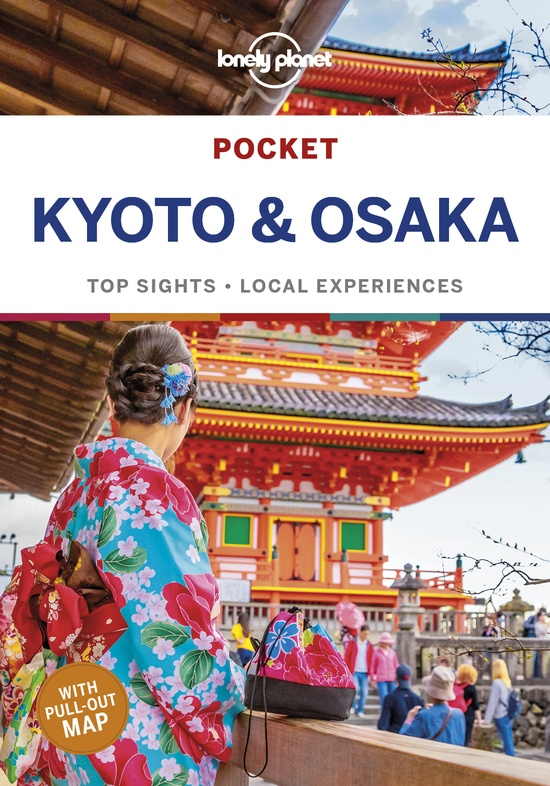 Kyoto & Osaka Lonely Planet Pocket Guide 9781786578525  Lonely Planet Lonely Planet Pocket Guides  Reisgidsen Japan
