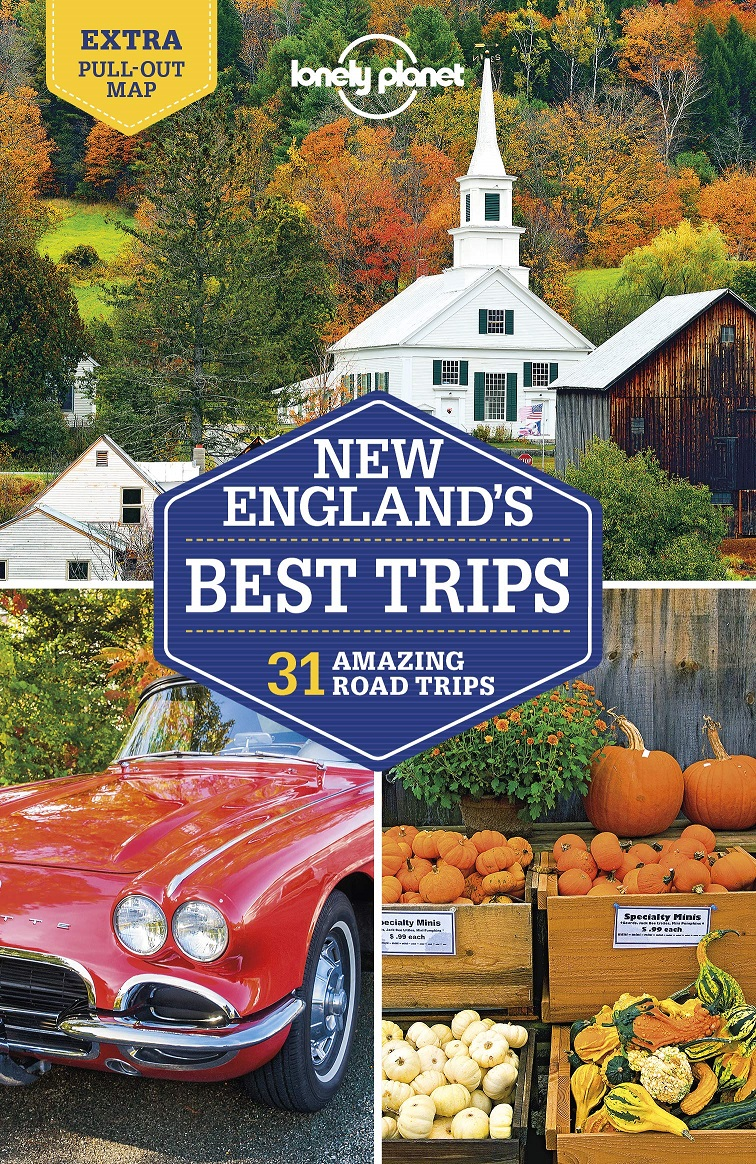 Lonely Planet New England, Best Trips 9781787013513  Lonely Planet LP Best Trips  Reisgidsen New England