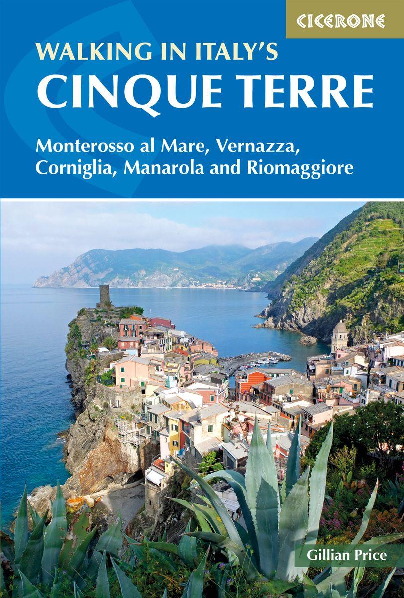 Walking in Italy's Cinque Terre 9781852849733  Cicerone Press   Wandelgidsen Genua, Ligurië