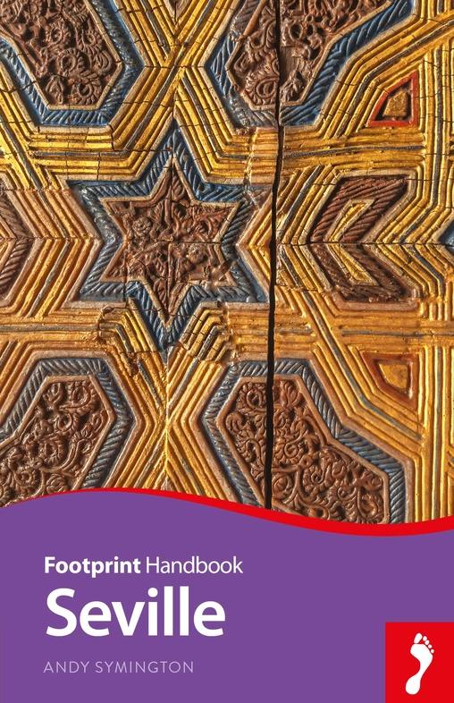Focus Seville (Sevilla) 9781911082590  Footprint Handbooks Footprint Focus Guides  Reisgidsen Sevilla