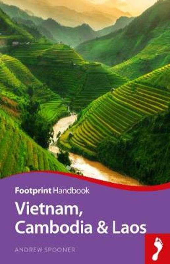 Vietnam, Cambodia + Laos Handbook 9781911082620  Footprint Handbooks   Reisgidsen Indochina