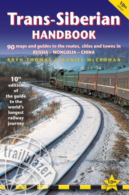 Trans-Siberian Handbook 9781912716081 Bryn Thomas Trailblazer   Reisgidsen Siberië