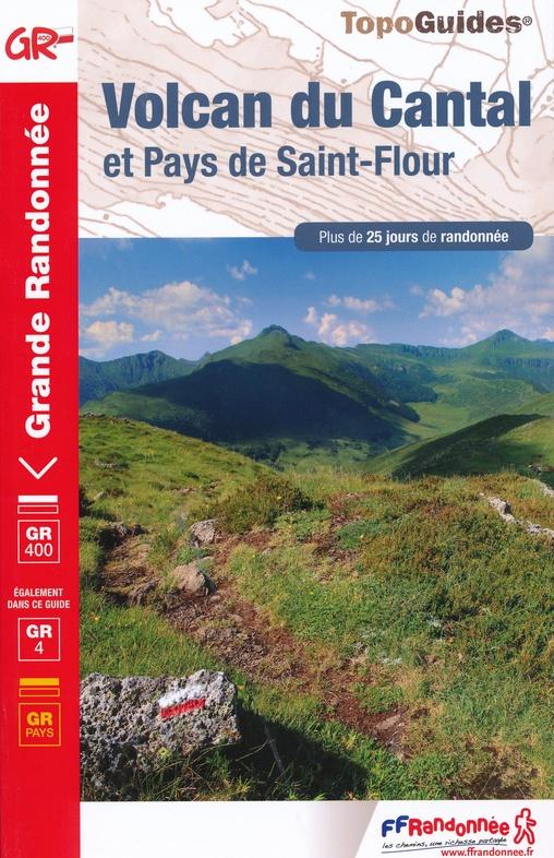 TG-400  Volcan du Cantal: Pays St.Flour | wandelgids 9782751403040  FFRP topoguides à grande randonnée  Meerdaagse wandelroutes, Wandelgidsen Auvergne