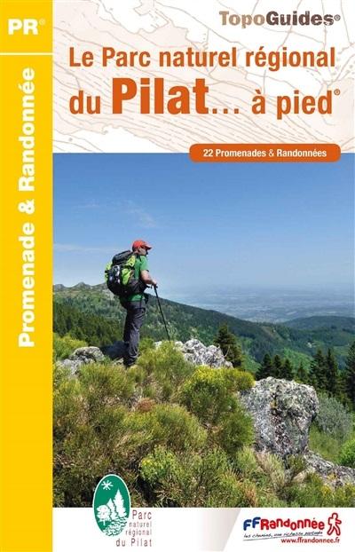 PN05 Parc Naturel Rég. du Pilat | wandelgids 9782751409721  FFRP Topoguides  Wandelgidsen Lyon en omgeving