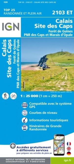 2103ET  Calais, Cap Gris Nez | wandelkaart 1:25.000 9782758548317  IGN IGN 25 Picardië & Nord  Wandelkaarten Picardie, Nord