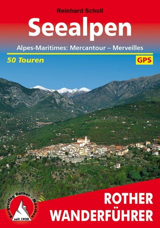 Seealpen (Mercantour) | Rother Wanderführer (wandelgids) 9783763341467  Bergverlag Rother RWG  Wandelgidsen Côte d'Azur, Franse Alpen: zuid