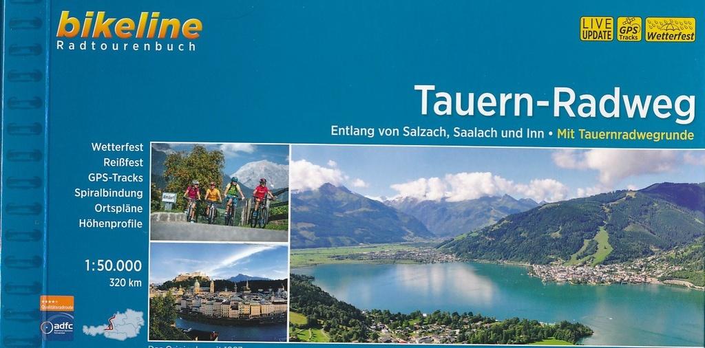 Bikeline Tauern-Radweg | fietsgids 9783850000598  Esterbauer Bikeline  Fietsgidsen Salzburg, Karinthië, Tauern, Stiermarken