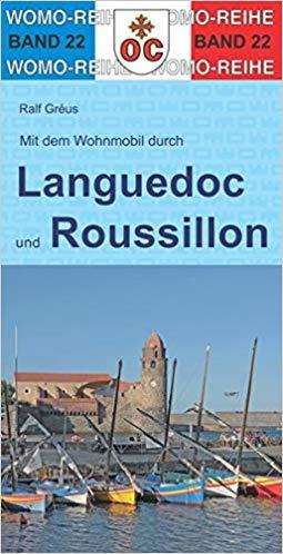 Mit dem Wohnmobil durch Languedoc und Roussillon 9783869032276  Womo   Op reis met je camper, Reisgidsen Cevennen, Languedoc