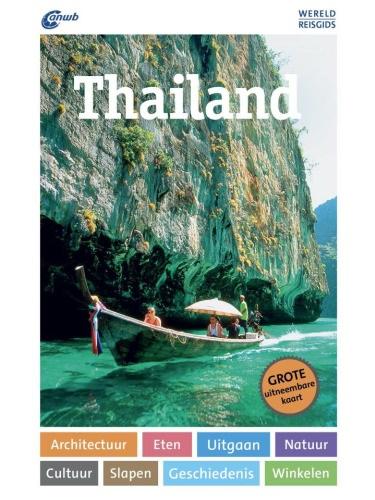 ANWB Wereldreisgids Thailand 9789018045449  ANWB Wereldreisgidsen  Reisgidsen Thailand