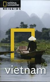 National Geographic Vietnam 9789021573090  Kosmos National Geographic  Reisgidsen Vietnam