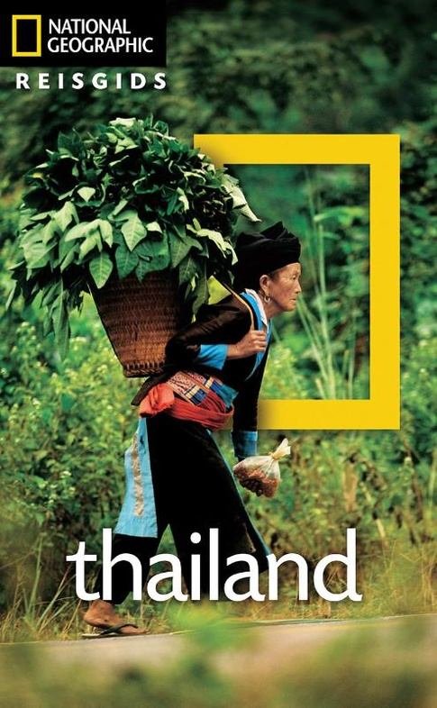 National Geographic Thailand 9789021573106  Kosmos National Geographic  Reisgidsen Thailand