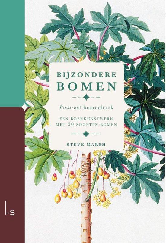 Bijzondere Bomen | Steve Marsh 9789024583928 Steve Marsh Luitingh - Sijthoff   Natuurgidsen, Plantenboeken Wereld als geheel