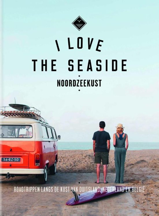 I love the seaside: Noordzeekust 9789057679438  Mo Media I love the seaside  Reisgidsen, Watersportboeken Europa