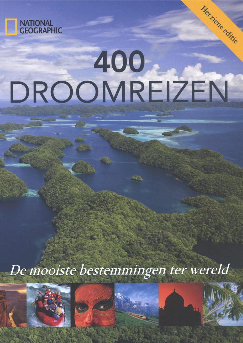 400 Droomreizen 9789059568600  Fontaine   Reisgidsen Wereld als geheel