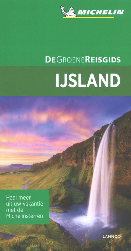 IJsland | Michelin reisgids 9789401457439  Michelin Michelin Groene gidsen  Reisgidsen IJsland