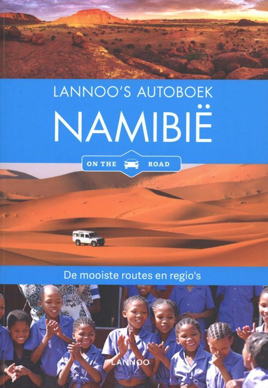 Lannoo's Autoboek Namibië (Namibia) 9789401457972  Lannoo Lannoos Autoboeken  Reisgidsen Botswana, Namibië