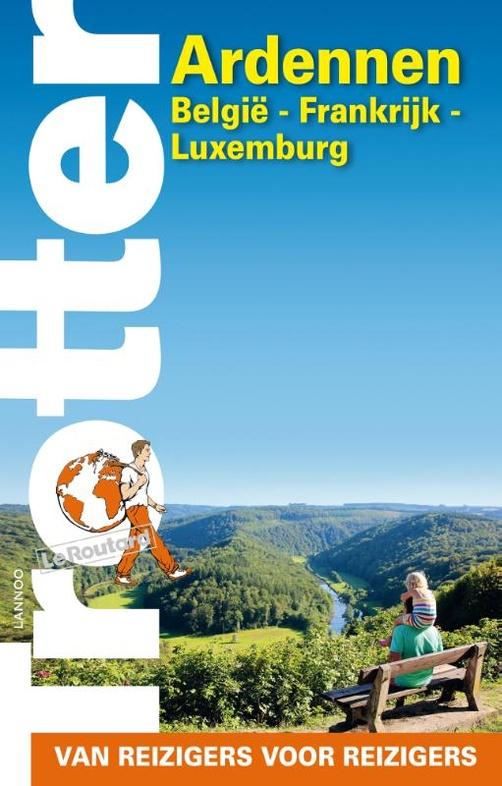 Trotter Ardennen 9789401458283  Lannoo Trotter  Reisgidsen Wallonië (Ardennen)
