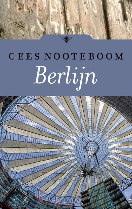 Berlijn | Cees Nooteboom 9789403157306 Cees Nooteboom Bezige Bij   Historische reisgidsen, Reisverhalen Berlijn