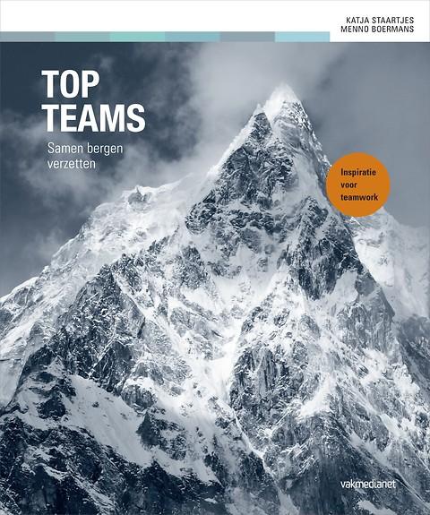 Topteams | Katja Staartjes 9789462761728 Katja Staartjes Boom   Bergsportverhalen Wereld als geheel