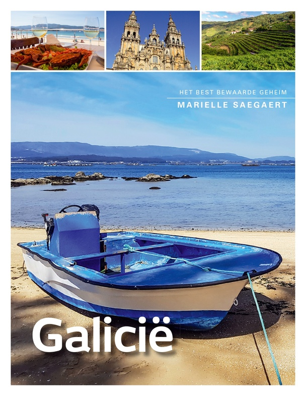 Galicië | Marielle Saegaert 9789492920942  Edicola   Reisgidsen Noordwest-Spanje