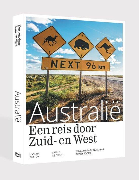 Een reis door zuid en west Australië 9789492920997  Edicola   Reisgidsen Australië