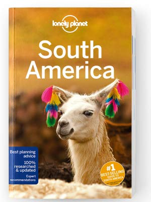 Lonely Planet South America 9781786574886  Lonely Planet Travel Guides  Reisgidsen Zuid-Amerika (en Antarctica)