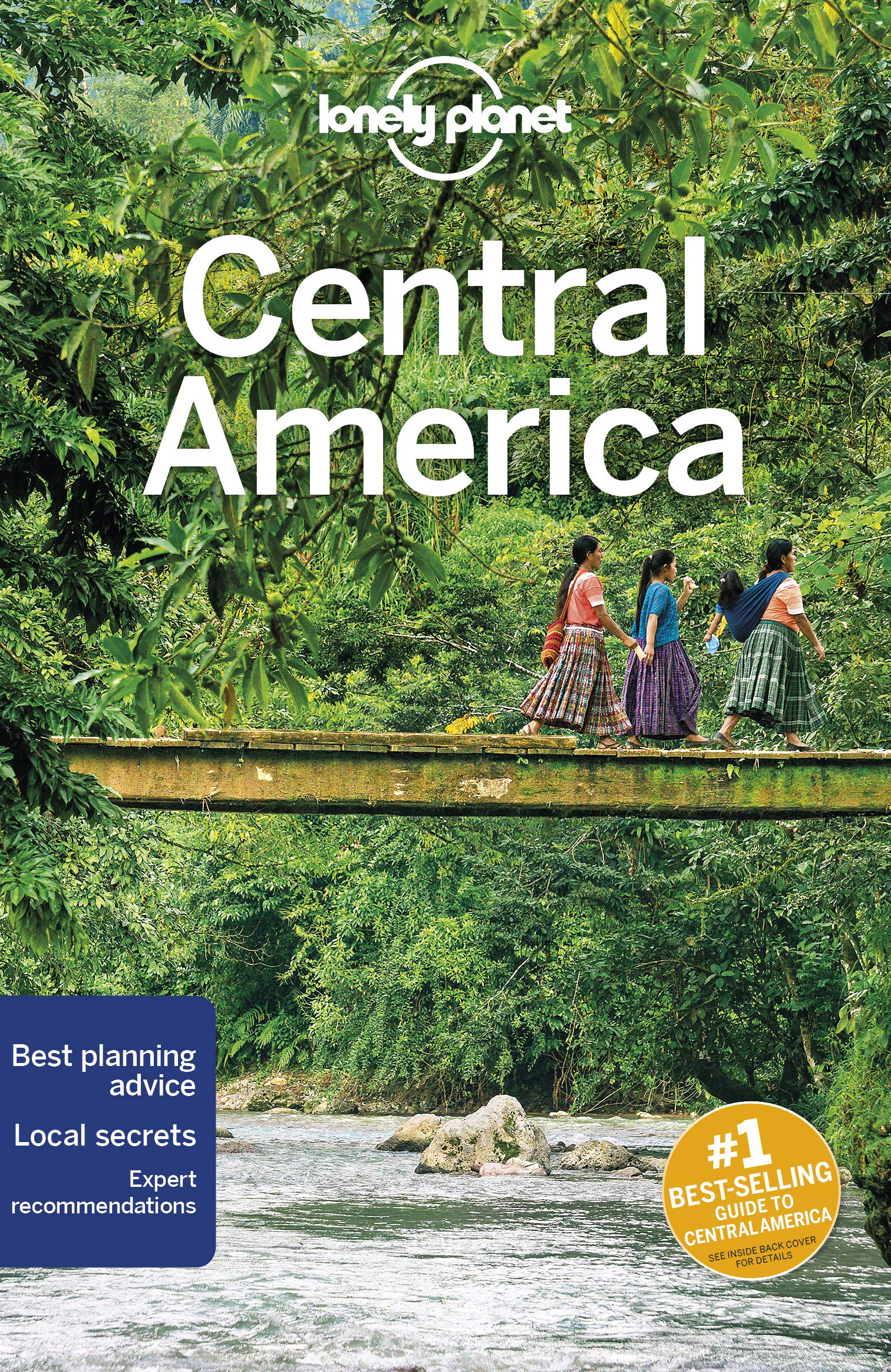 Lonely Planet Central America 9781786574930  Lonely Planet Travel Guides  Reisgidsen Midden-Amerika
