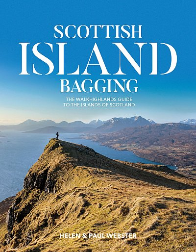 Scottish Island Bagging 9781912560301 Helen & Paul Webster Vertebrate Publishing   Wandelgidsen Skye & the Western Isles