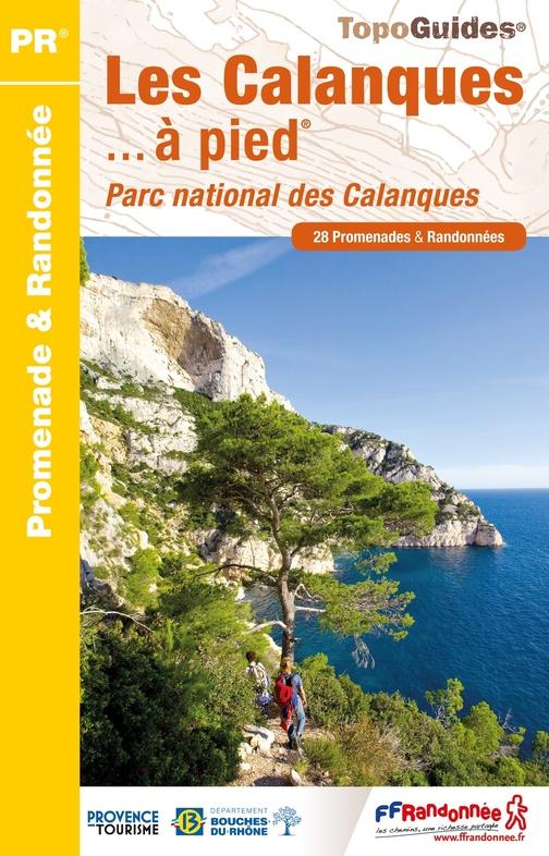 P132  Les Calanques | wandelgids 9782751410000  FFRP Topoguides  Wandelgidsen Provence, Marseille, Camargue