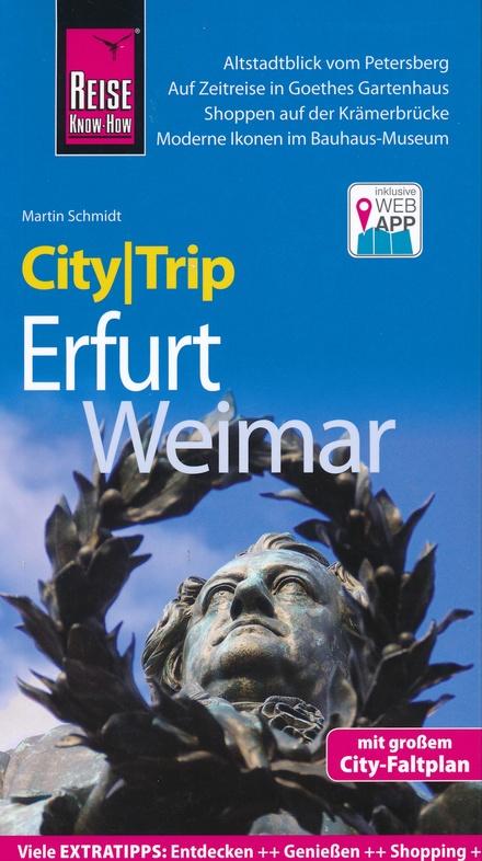 Weimar und Erfurt CityTrip 9783831732951  Reise Know-How City Trip  Reisgidsen Thüringen, Weimar, Rennsteig