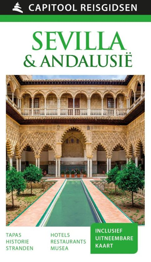Capitool gids Sevilla & Andalusië 9789000366149  Unieboek Capitool Reisgidsen  Reisgidsen Andalusië, Sevilla