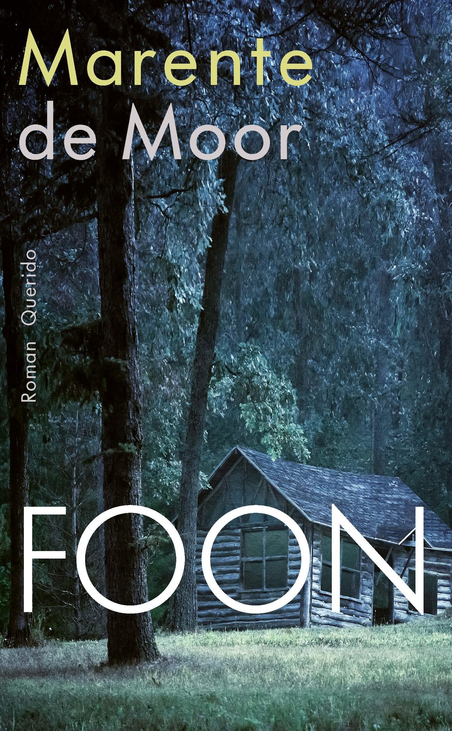 Foon | Marente de Moor 9789021412009  Querido   Reisverhalen Rusland
