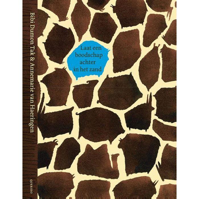 Laat een boodschap achter in het zand | Bibi Dumont Tak 9789021414423  Querido   Natuurgidsen, Reisverhalen Reisinformatie algemeen