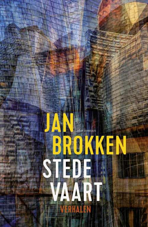 Stedevaart | Jan Brokken 9789045040141 Jan Brokken Atlas-Contact   Reisverhalen Europa, Wereld als geheel