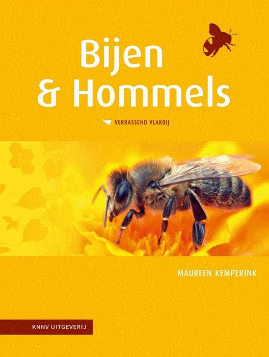 Bijen & Hommels Verrassend Vlakbij 9789050117111  KNNV Verrassend Vlakbij  Natuurgidsen Nederland