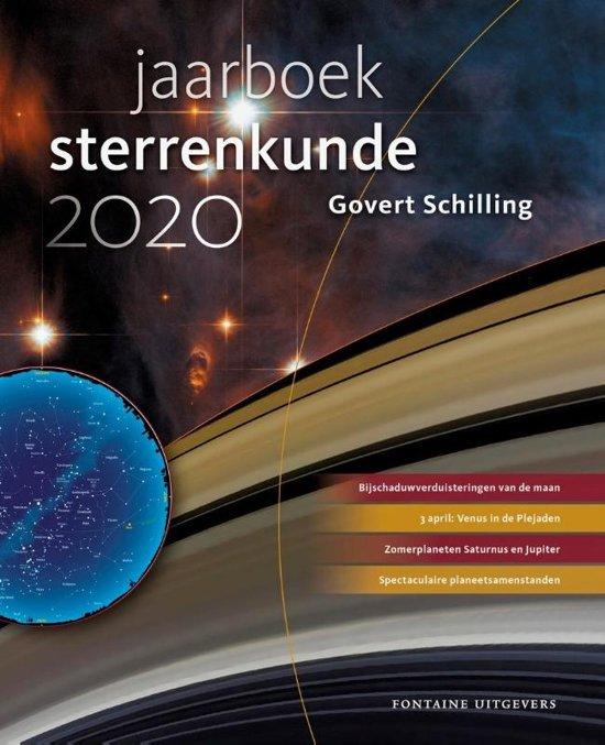 Jaarboek Sterrenkunde 2020 | Govert Schilling 9789059569560 Govert Schilling Fontaine   Reisgidsen Universum (Heelal)