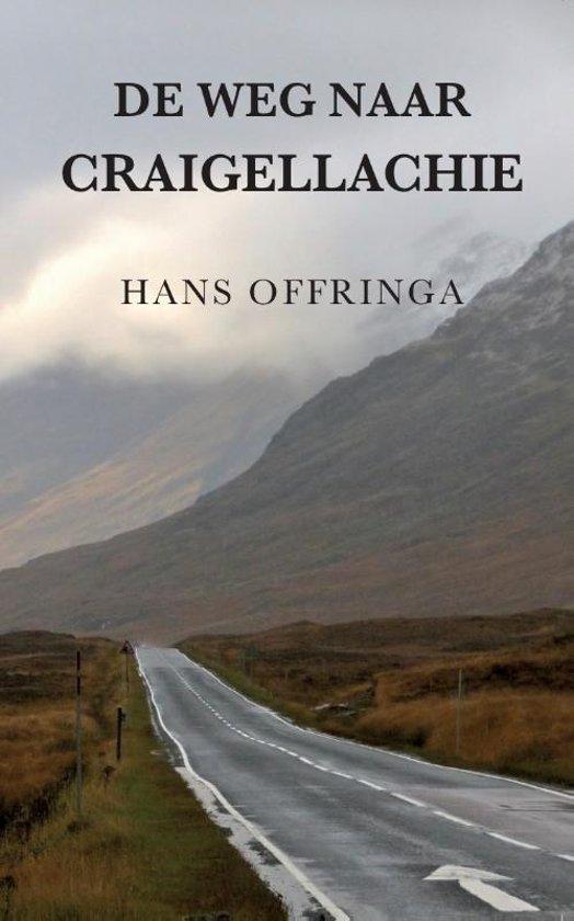 De weg naar Craigellachie | Hans Offringa 9789078668411 Hans Offringa Fontaine   Culinaire reisgidsen, Reisverhalen, Wijnreisgidsen Schotland