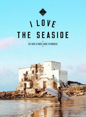 I love the seaside: Morocco 9789082507942  Mo Media I love the seaside  Reisgidsen Marokko